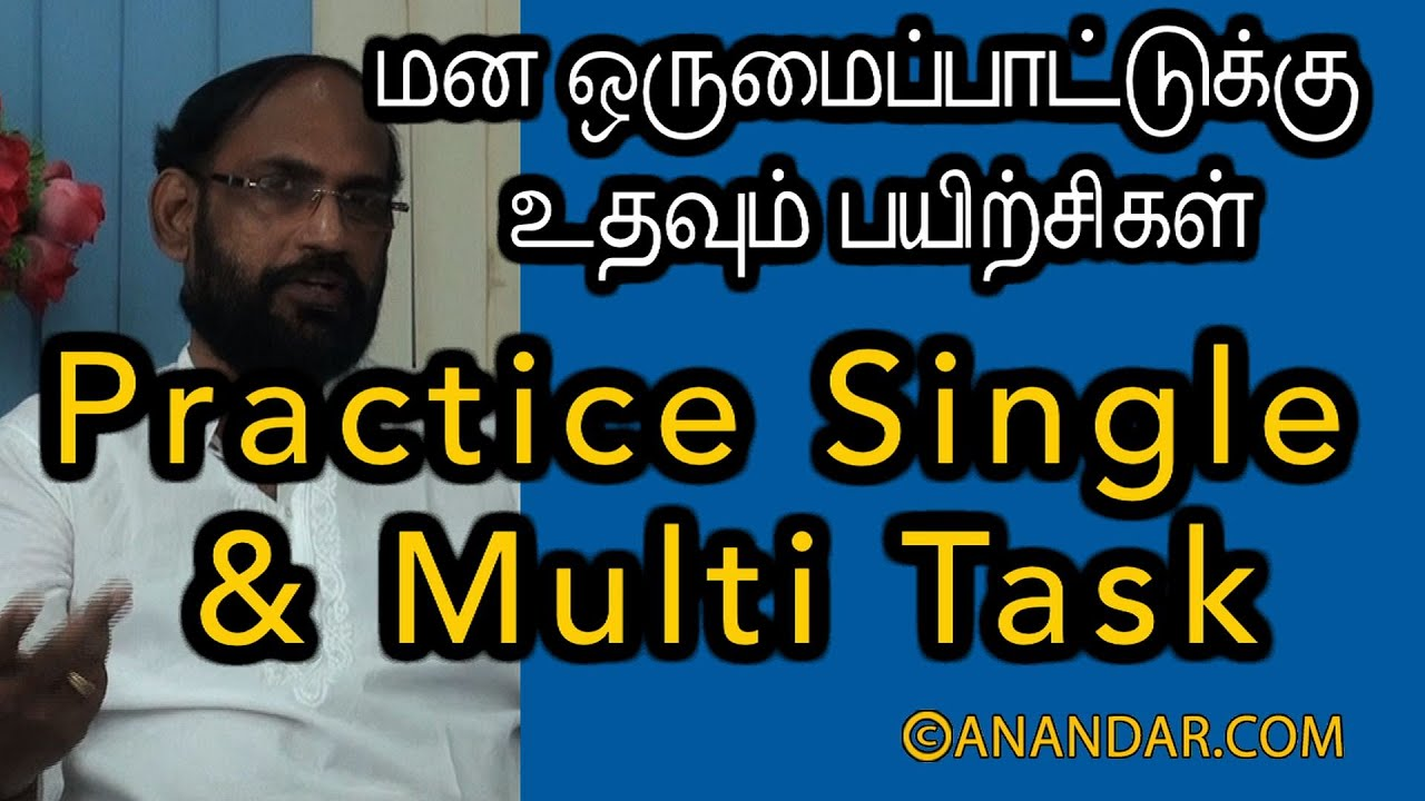 Practice Single & Multi Task - INCREASE YOUR CONCENTRATION ...