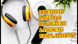 TRIK Android cara Download lagu MP3 langsung dari Youtube Tanpa Aplikasi Tambahan (Mudah dan Simple)