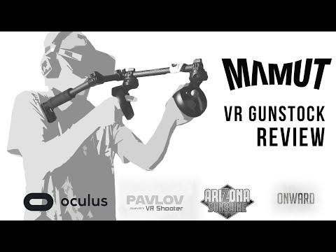 Perfect aim in VR?! | 'Mamut' Gunstock Review | OCULUS RIFT | ONWARD