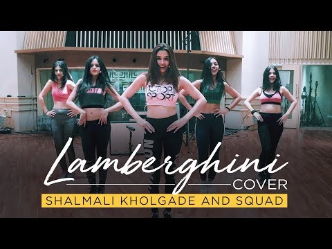 Lamberghini Cover - Shalmali Kholgade and Squad | The Doorbeen | Ragini