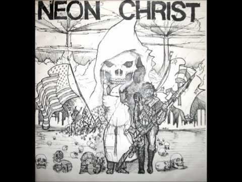Neon Christ - Neon Christ (Full EP)