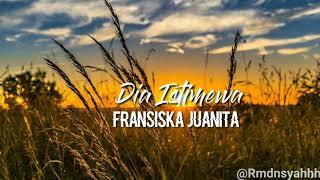 Download Lagu Dia Istimewa - Fransiska Juanita (Lyric) mp3