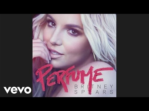 Britney Spears - Perfume (Official Audio)
