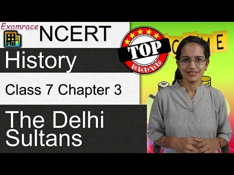NCERT Class 7 History Chapter 3: The Delhi Sultans | English