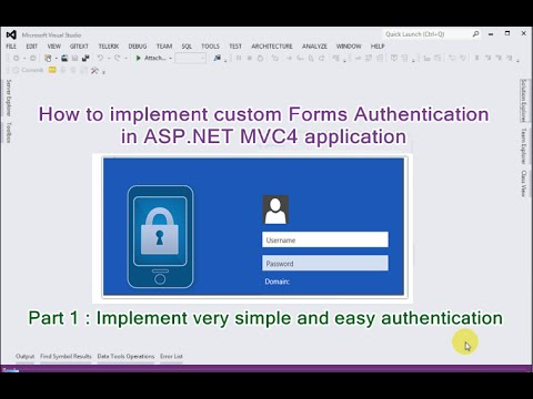 Part 1 - How to implement custom Forms Authentication in ASP NET MVC  application