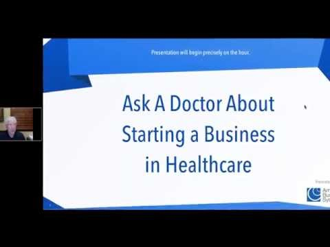 Ask A Doctor About Starting A Business in Healthcare