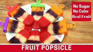 Yummy Fruit Popsicles I Zalak Delight