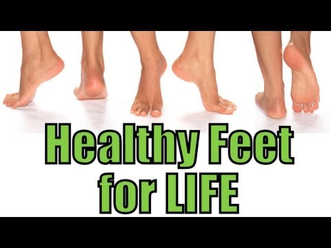 How to have healthy feet!