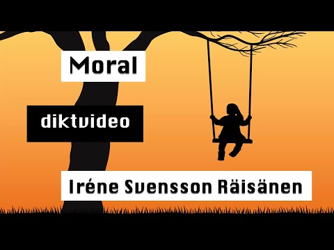 Moral diktvideo av poeten Iréne Svensson Räisänen