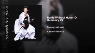 Battle Without Honor Or Humanity #3