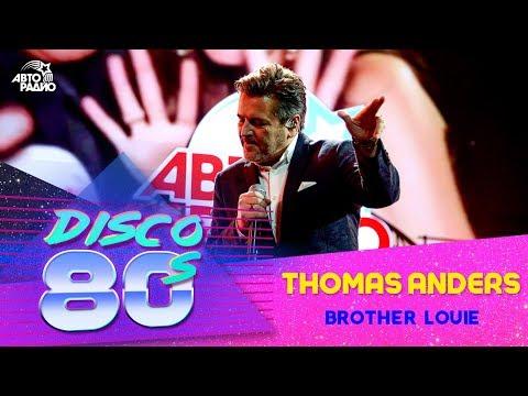 🅰️ Thomas Anders - Brother Louie (Дискотека 80-х 2018)