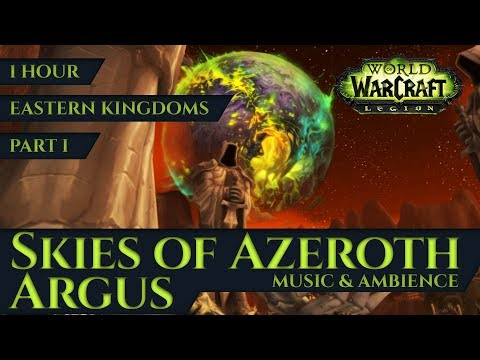Skies of Azeroth - Argus seen from Eastern Kingdoms P.1 - Music & Ambience (1 hour, 4K WoW Legion)