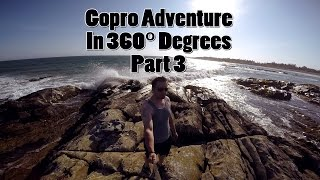 Gopro In 360° Degrees Part 3
