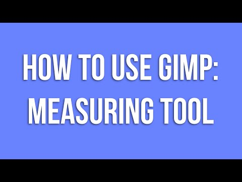 How To Use GIMP: Measuring Tool