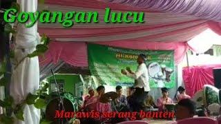 Download Marawis serang banten,goyangan maut