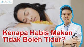 Kenapa Setelah Makan Tak Boleh Langsung Tidur