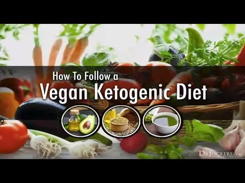 How to Follow a Vegan Ketogenic Diet