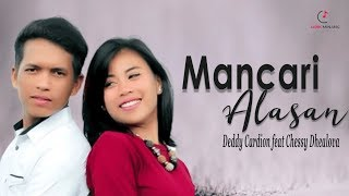 Deddy Cardion feat Chessy Dhealova - Mancari Alasan Lagu Minang Terbaru 2019 (Substitle Indonesia)