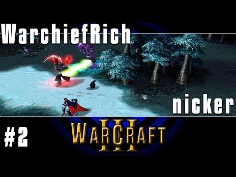 WarchiefRich (NE) vs Nicker (NE) - G2 - WC3 #267