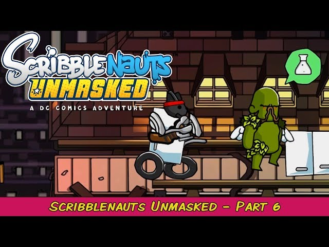 Scribblenauts Unmasked: A DC Comics Adventure Part 6   Grawlix Plays