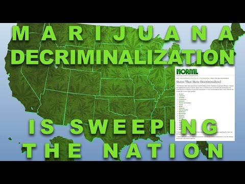 Marijuana Decriminalization is Sweeping the Nation