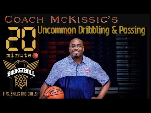20 Minute Basketball Drills & Skill Development: Uncommon Dribbling & Passing Drills