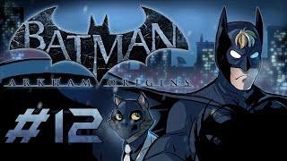 Batman: Arkham Origins Gameplay / Playthrough w/ SSoHPKC Part 12 - Anarky Reigns