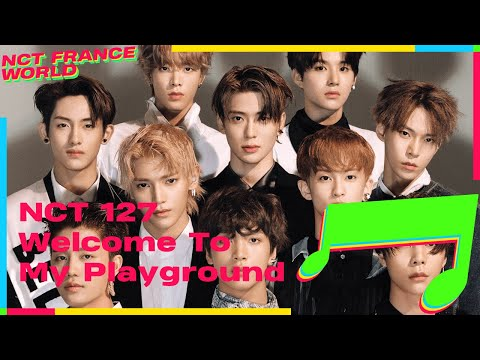 [VOSTFR] NCT 127 - Welcome To My Playground (Lyrics ROM / HAN + Color Coded)