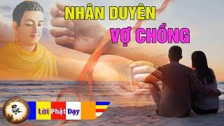 NHÂN DUYÊN VỢ CHỒNG do Duyên Nợ Ở Đời, Càng Nghe Càng Thấm! Phật Pháp Nhiệm Màu