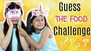 GUESS The FOOD Challenge || MyMissAnand Vs Anaysa
