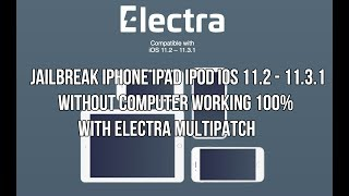 Jailbreak iOS 11.2 - 11.3.1 Without Computer Working 100% No error