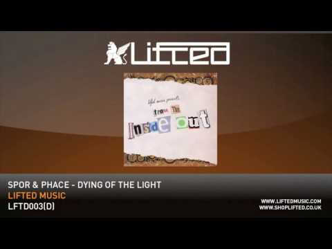 Spor & Phace - Dying Of The Light