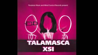 Talamasca XSI Feat  Nomad   The Frequency