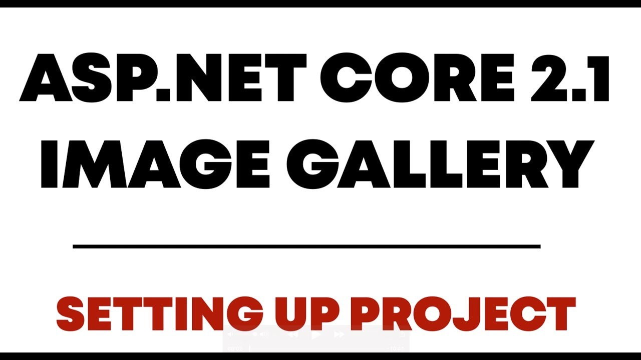 Create Image Gallery With Asp Net Core 2 1 Web API And Ajax