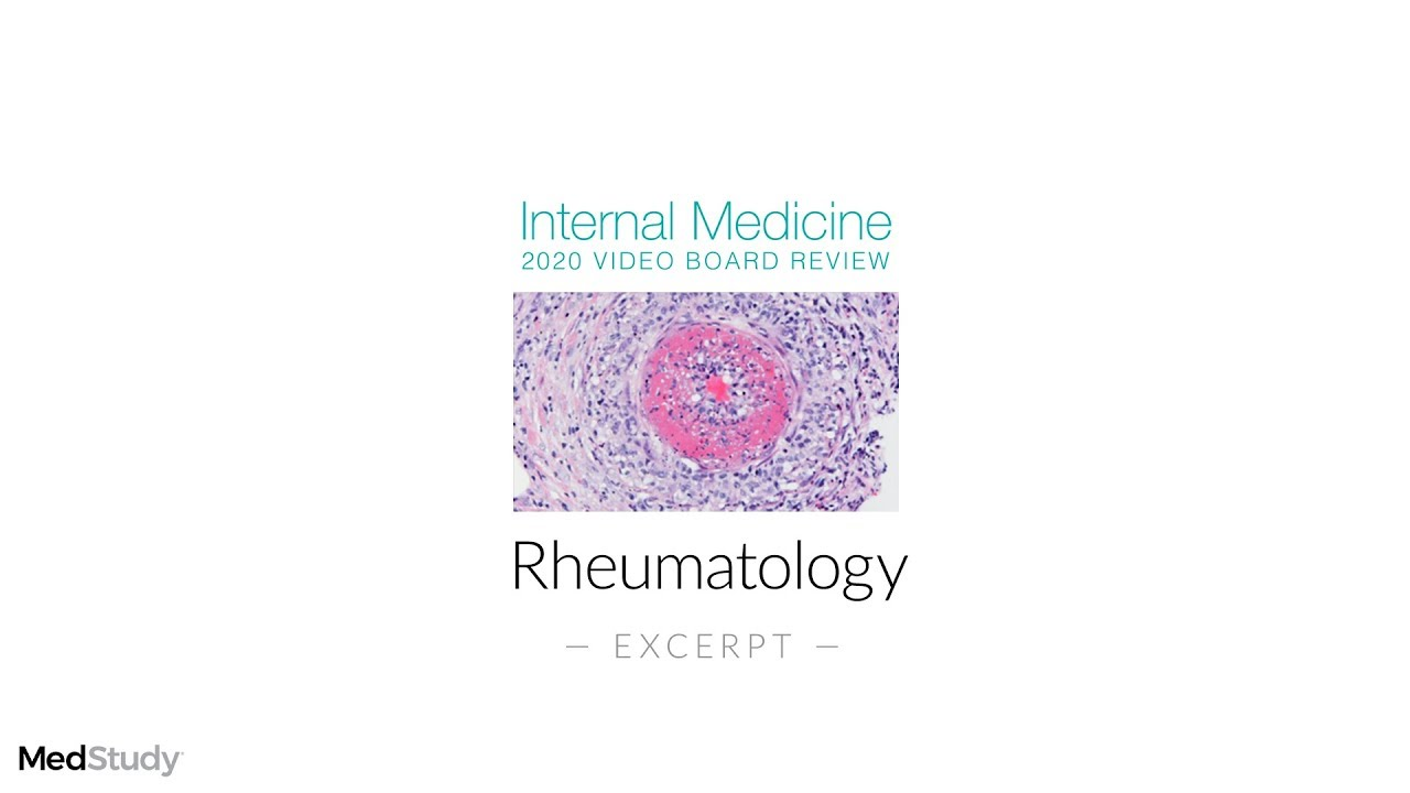 Rheumatology | 2020 Internal Medicine Video Board Review
