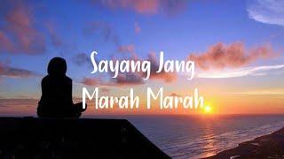 Download Musik! Sayang Jang Marah Marah R.Angkotasan (Lyrics)