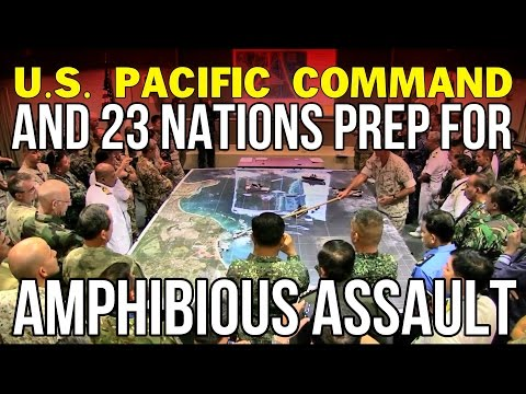 ALERT: U.S. Pacific Command and 23 Nations prep for Amphibious Assault