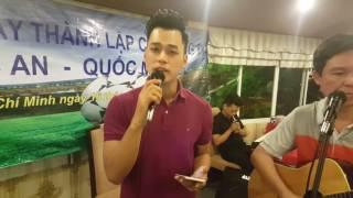 Phan Ngoc Luân hát do nhạc sỹ Quốc An sáng  tác và đệm đàn cực đỉnh