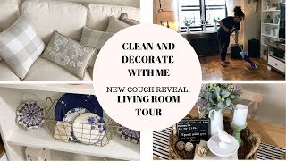 CLEAN AND DECORATE WITH ME (NEW COUCH REVEAL) LIVING ROOM TOUR