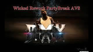 Dj SoToS Vs. Dmx - Party Up ( Wicked Rework PartyBreak AV8 )