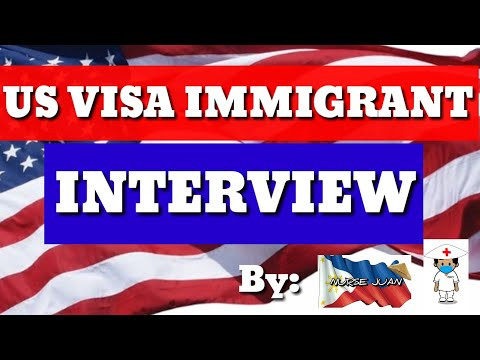 How To Pass The US VISA IMMIGRANT INTERVIEW- Learn The Process And Detailed Requirements.