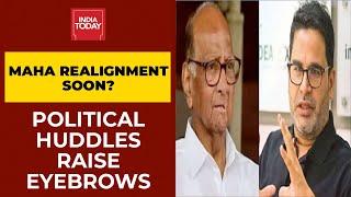 Political Huddles Raise Eyebrows In Maharashtra: Maha Realignment On Horizon?   India First