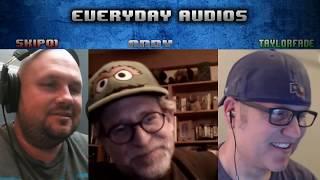 Everyday Audios #13 w/ Andy of AudioFrog