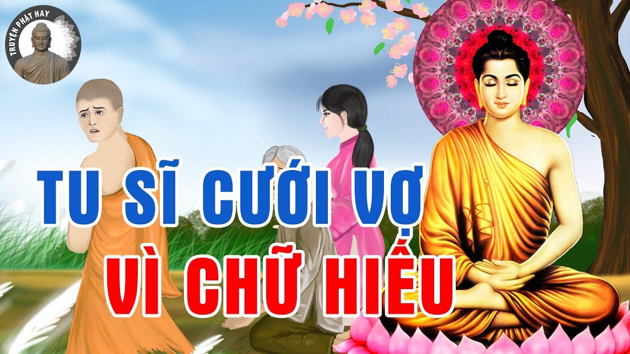 Kể Truyện Phật Hay Chàng Tu Sĩ Cưới Vợ Vì Tròn Chữ Hiếu Với Cha Mẹ (CỰC HAY)#MỚI