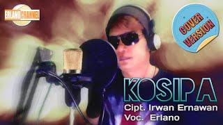 KOSIPA - Vocal Erlano