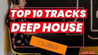 Top 10 tracks ♫ deephouse | june 2021 ...