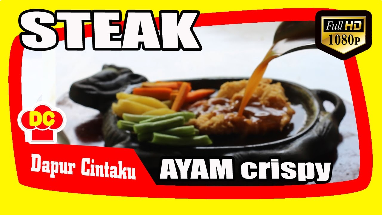 Resep Steak Ayam Crispy Saus Coklat Chicken Steak With Traditional Brown Sauce Dapur Cintaku