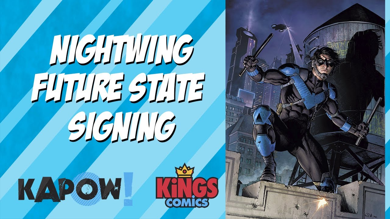 Nightwing: Future State Signing at Kings Comics