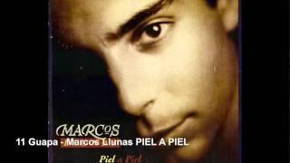 11 Guapa - Marcos Llunas PIEL A PIEL