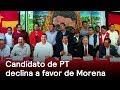 Morena gana apoyo del PT - Edomex - En Punto con Denise Maerker